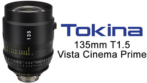 Tokina Cinema Vista 135mm T1.5